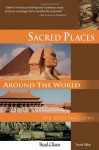 Sacred Places Around the World: 108 Destinations (Sacred Places: 108 Destinations series) - Brad Olsen