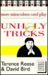 Unholy Tricks: More Miraculous Card Play (Master Bridge) - Terence Reese, David Bird