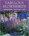 Fabulous Flowerbeds - Gisela Keil, Jürgen Becker