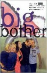 Big Bother: Why Did That Reality TV Show Become Such a Phenomenon? - Toni Johnson-Woods