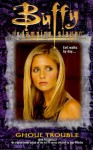 Ghoul Trouble (Buffy the Vampire Slayer) by John Passarella (6-Nov-2000) Mass Market Paperback - John Passarella