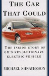 The Car That Could: The Inside Story of GM's Revolutionary Electric Vehicle - Michael Shnayerson