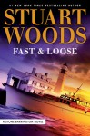 Fast and Loose - Stuart Woods