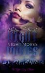 Night Moves - Kristen Strassel