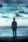 The Long and Winding Road (Bear, Otter, and the Kid Chronicles) - TJ Klune