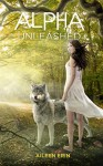 Alpha Unleashed (Alpha Girl Book 5) - Aileen Erin
