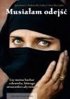 Musiałam odejść. Wspomnienia żony i syna Osamy bin Ladena - Jean Sasson, Najwa bin Laden, Omar bin Laden