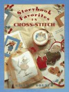 Storybook Favorites in Cross-Stitch - Gillian Souter, Andre Martin