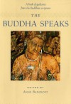 The Buddha Speaks - A book of guidance from Buddhist scriptures - Anne Bancroft