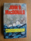 Condominium: A Novel - John D. MacDonald