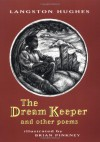 The Dream Keeper and Other Poems - Langston Hughes, Brian Pinkney