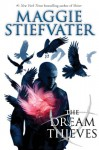 The Dream Thieves (The Raven Cycle #2) - Maggie Stiefvater
