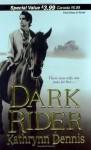 Dark Rider - Kathrynn Dennis