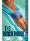 The Beach House - Shawn Lane
