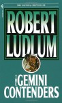 The Gemini Contenders - Robert Ludlum