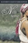 The Nettle Spinner - Kathryn Kuitenbrouwer