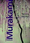 Ślepa wierzba i śpiąca kobieta - Haruki Murakami