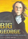 Big George: How a Shy Boy Became President Washington - Anne F. Rockwell, Matt Phelan