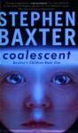 Coalescent: Homo Superior (Destiny's Children, #1) - Stephen Baxter