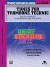 Student Instrumental Course Tunes for Trombone Technic: Level III - Paul Tanner, James D. Ployhar