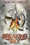 Breaking Sky - Cori McCarthy