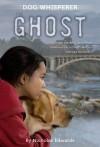 Dog Whisperer: The Ghost - Nicholas Edwards