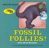 Fossil Follies!: Jokes about Dinosaurs - Rick Walton, Ann Walton