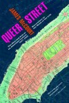 Queer Street: Rise and Fall of an American Culture, 1947-1985 - James McCourt