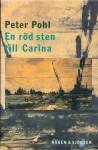 En röd sten till Carina - Peter Pohl