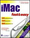 iMac Fast & Easy (Fast & Easy (Living Language Paperback)) - Jan L. Harrington, Bryan Walls