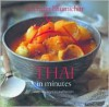 Thai in Minutes: Over 120 Inspirational Recipes - Vatcharin Bhumichitr