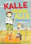 Kalle gegen Alle (German Edition) - Charlotte Habersack, Eva Schöffmann-Davidov