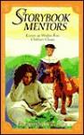 Storybook Mentors: Grown-Up Wisdom from Children's Classics - Brenda Waggoner, Becky Freeman