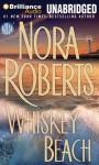 Whiskey Beach - Peter Berkrot, Nora Roberts
