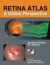 Retina Atlas: A Global Perspective - Saxena Sandeep, R.C. Saxena, Saxena Sandeep