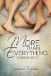 More Than Everything - Cardeno C.