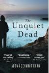 The Unquiet Dead: A Novel (Rachel Getty and Esa Khattak Novels) - Ausma Zehanat Khan