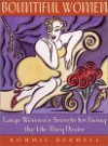 Bountiful Women: Large Women's Secrets for Living the Life They Desire - Bonnie Bernell, Carmen Renee Berry
