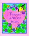 Prayers From The Heart - Conover Swofford