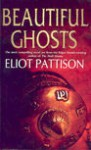 Beautiful Ghosts - Pattison, Eliot