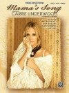 Mama's Song: Piano/Vocal/Guitar - Carrie Underwood, Kara DioGuardi, Marti Frederiksen
