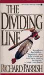 The Dividing Line - Richard Parrish