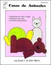 Casas de Animales - Joy Evans, Jo Ellen Moore, Dora Ficklin