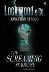 The Screaming Staircase - Undakan Menjerit - Jonathan Stroud, Poppy D. Chusfani, Barokah Ruziati, Primadonna Angela