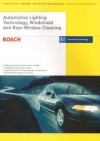 Lighting Technology, Windshield and Rear Window Cleaning: Bosch Technical Instruction - Bentley Publishers