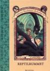 Reptilrummet (Syskonen Bauderlaires olycksaliga liv, #2) - John-Henri Holmberg, Lemony Snicket, Brett Hellquist
