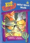 Wild West Walk. by Catherine Coe - Catherine Coe, Jan McCafferty