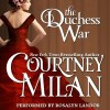 The Duchess War - Courtney Milan, Rosalyn Landor