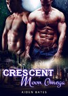 Crescent Moon Omega: M/M Paranormal Short Story Romance - Aiden Bates
