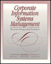 Corporate Information Systems Management: The Issues Facing Senior Executives - James I. Cash, F. Warren McFarlan, James L. McKenney